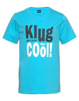 """Arizona T-Shirt """"Klug war`s nicht aber cool!"""" Druck"""